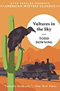 Vultures in the Sky by Todd Downing