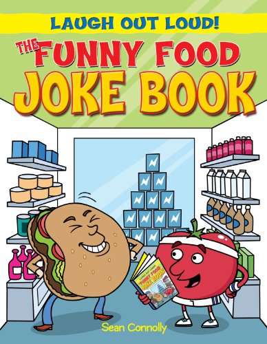 The Funny Food Joke Book (Laugh Out Loud!)
