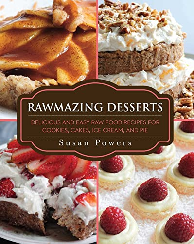 Pdf rawmazing desserts delicious and easy raw food recipes for pdf rawmazing desserts delicious and easy raw food recipes for cookies cakes ice cream and pie free ebooks download ebookee forumfinder Gallery