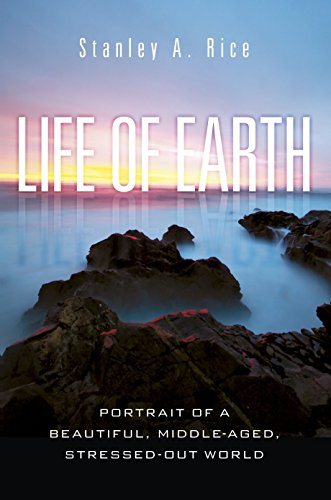 Life of Earth, by Rice, S.A.