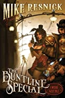 REVIEW: The Buntline Special by Mike Resnick