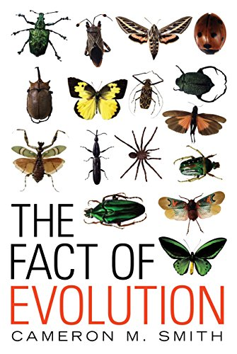 The Fact of Evolution, by Smith, Cameron M.