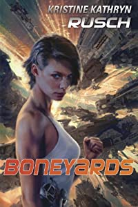 REVIEW: Boneyards by Kristine Kathryn Rusch