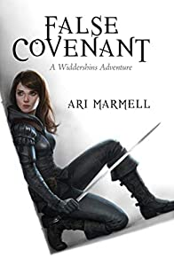 Book Review: False Covenant by Ari Marmell
