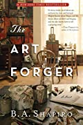 The Art Forger by B. A. Shapiro