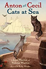Anton and Cecil Cats at Sea by Lisa Martin and Valerie Martin