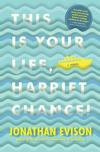 This Is Your Life, Harriet Chance!, Evison, Jonathan