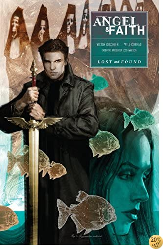 By Will Conrad Joss Whedon Angel And Faith Season Ten Volume 2 Lost And Found Pdf Epub Lire Or Telecharger