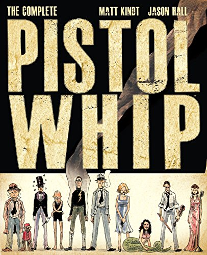 The Complete Pistolwhip cover