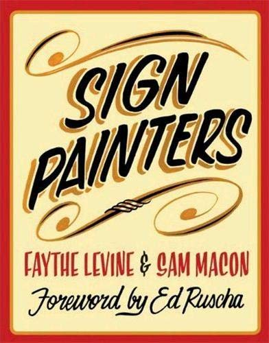 Sign Painters, Levine, Faythe; Macon, Sam