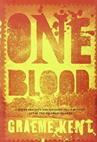 One Blood by Graeme Kent