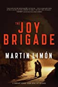 The Joy Brigade by Martin Limon