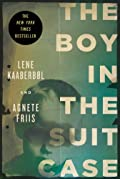 The Boy in the Suitcase by Lene Kaaberbol�and Agnete Friis