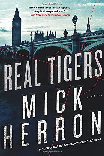 The Slough House. 3, Real tigers / Mick Herron