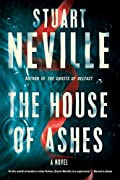 The House of Ashes by Stuart Neville