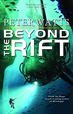 "Cover & Synopsis: ""Beyond the Rift"" by Peter Watts"