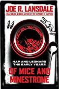 Of Mice and Minestrone by Joe R. Lansdale