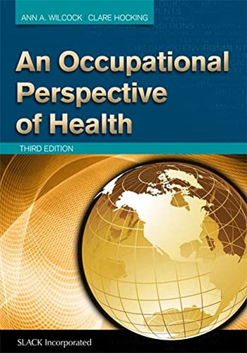 AN OCCUPATIONAL PERSPECTIVE OF HEALTH, 3ED