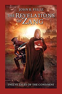 Table of Contents: THE REVELATIONS OF ZANG by John R. Fultz