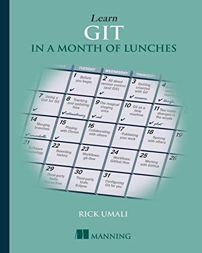 Learn Git in a Month of Lunches - Rick Umali