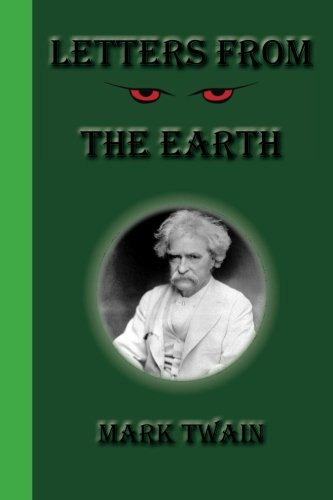 Letters from the Earth, by Twain, M.