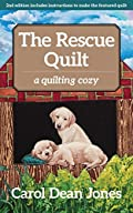 The Rescue Quilt by Carol Dean Jones