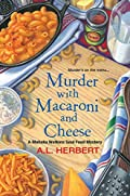 Murder with Macaroni and Cheese by A. L. Herbert