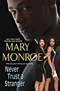 Never Trust a Stranger by Mary Monroe