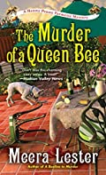 The Murder of a Queen Bee by Meera Lester