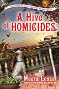 A Hive of Homicides by Meera Lester