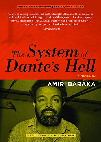 The System of Dante's Hell (AkashiClassics: Renegade Reprint Series), Baraka, Amiri