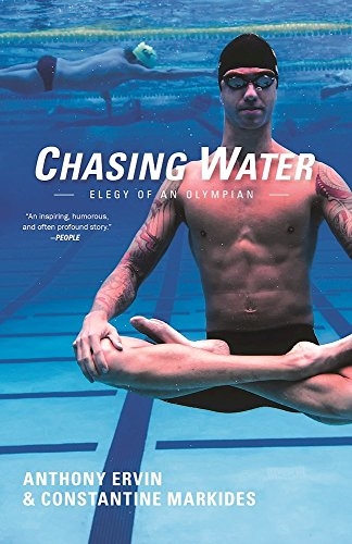 Chasing Water: Elegy of an Olympian - Anthony Ervin, Constantine Markides