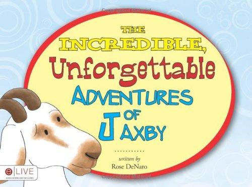 The Incredible, Unforgettable Adventures of Jaxby