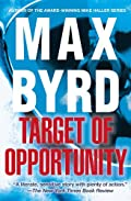 Target of Opportunity by Max Byrd