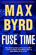 Fuse Time by Max Byrd