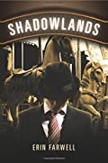 Shadowlands by Erin Farwell