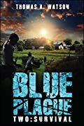 Blue Plague by Thomas A. Watson and Monique Happy