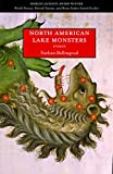 North American Lake Monsters by Dale Ballingrud