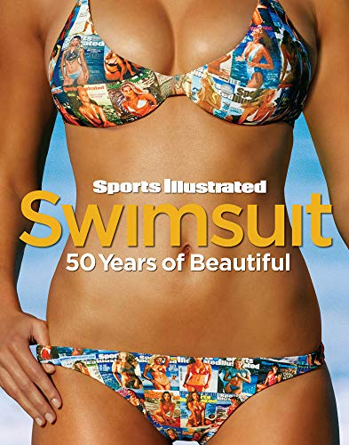 Sports Illustrated Swimsuit: 50 Years of Beautiful - Editors of Sports Illustrated