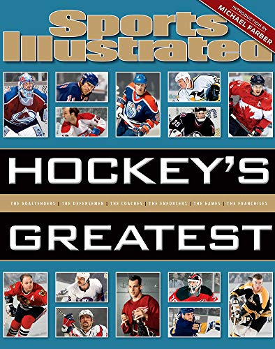 Sports Illustrated Hockey's Greatest - The Editors of Sports Illustrated
