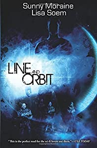 GIVEAWAY REMINDER:  Win a Copy of LINE AND ORBIT by Sunny Moraine and Lisa Soem
