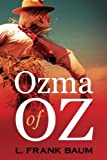 Ozma of Oz (1907) (Book) written by L. Frank Baum