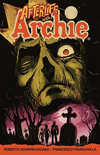 Afterlife with Archie: Escape from Riverdale cover