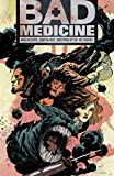Bad Medicine #1: New Moon