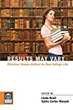 Results May Vary : Christian Women Reflect on Post-College Life, Beail, Linda