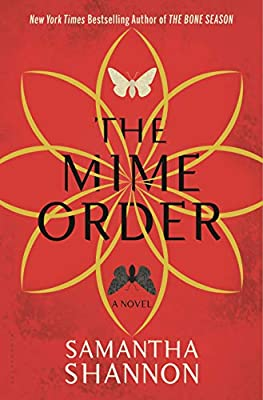 Cover & Synopsis: THE MIME ORDER by Samantha Shannon