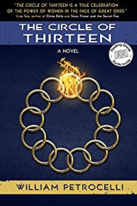 GIVEAWAY REMINDER: Win a Copy of THE CIRCLE OF THIRTEEN by William Petrocelli