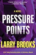 Pressure Points by Larry Brooks