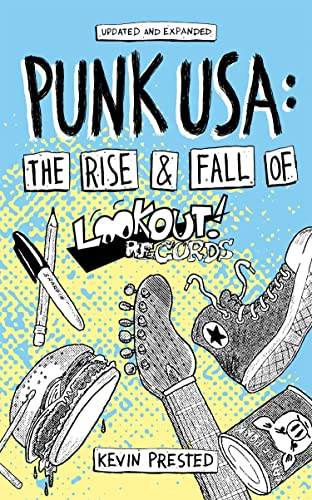 Punk USA: The Rise and Fall of Lookout Records (Punx), Prested, Kevin