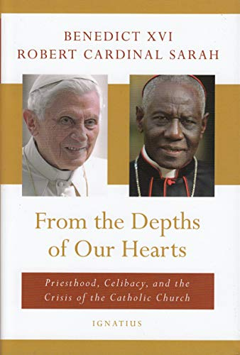 Read Now From the Depths of Our Hearts: Priesthood, Celibacy and the Crisis of the Catholic Church